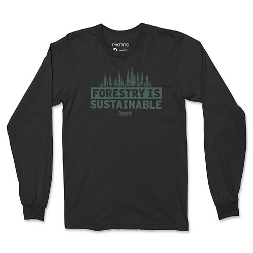 Forestry Is Sustainable Long Sleeve