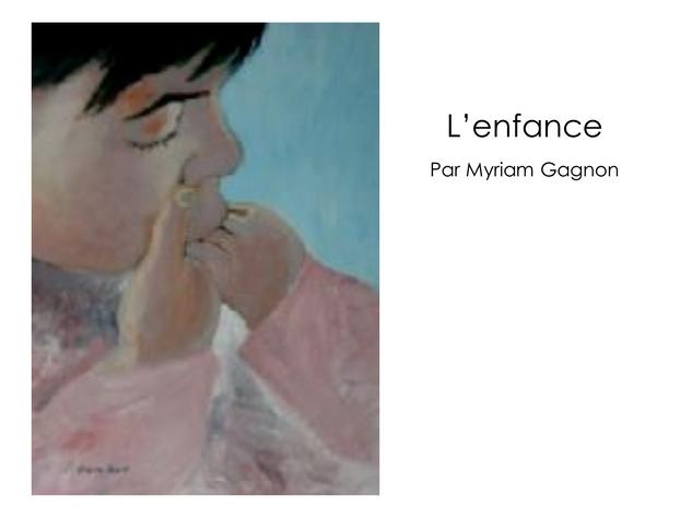 L'enfance - Myriam Gagnon