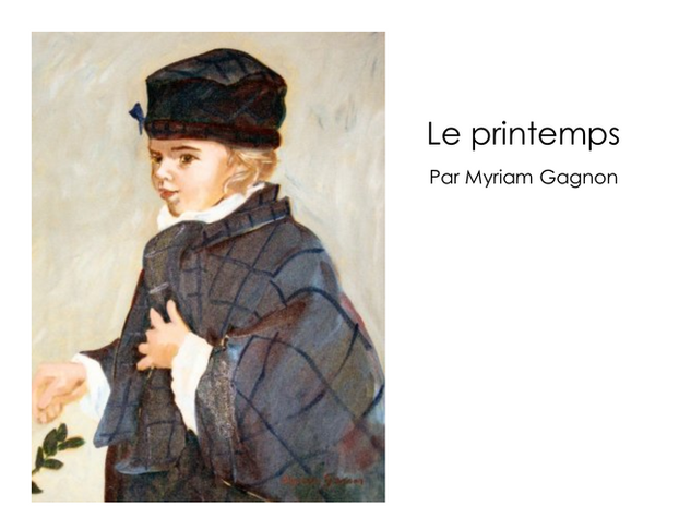 Le printemps - Myriam Gagnon
