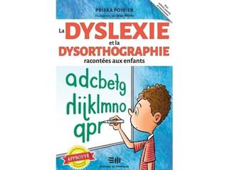 La dyslexie et la dysorthographie racontée aux enfants