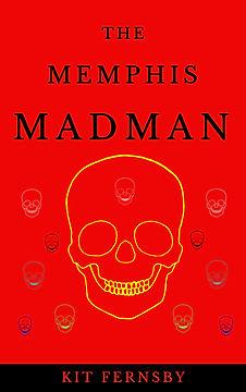 The Memphis Madman COVER JPEG.jpg