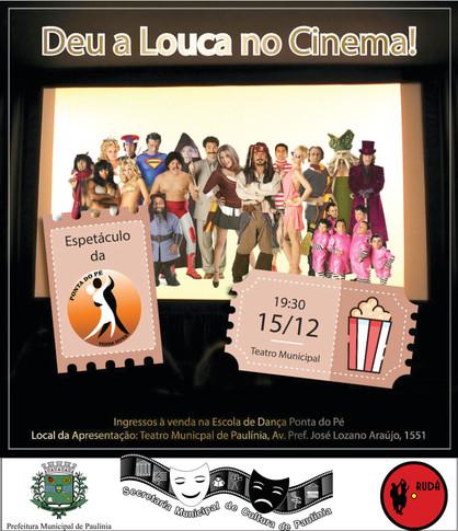"""Espetáculo """"Deu a Louca no Cinema"""" da Escola de Dança Ponta do Pé no Theatro de Paulínia"""