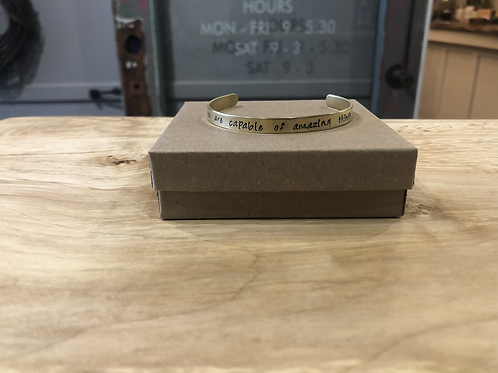 You are capable of amazing things Stamped Cuff Bracelet