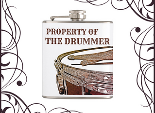 Property of the Drummer!