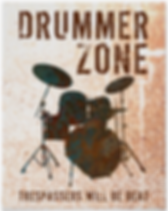 cool drummer poster with rusty drum kit silhouette including snare drum hi hat toms bass drum and cymbals wit caption drummer zone trespassers will be beat