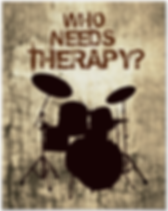 cool grungy drummer poster with drum kit silhouette including snare drum hi hat toms bass drum and cymbals and caption who needs therapy