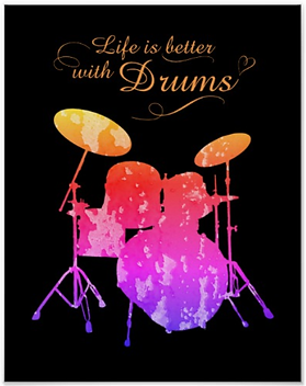 cool drummer poster with distressed pink drum kit silhouette including snare drum hi hat toms bass drum and cymbals and caption life is better with drums