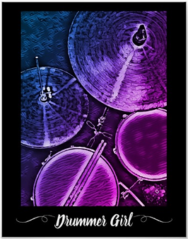 purple drummer poster with picture of drum kit including snre drum, hi hat, tom, cymbal and drumsticks with caption drummer girl for female drummers and drummer chicks