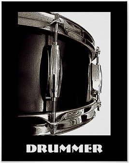 drummer poster with dark brown snare drum and caption drummer