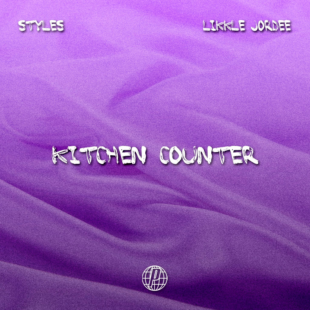 Styles - Kitchen Counter (Feat. Likkle Jordee)