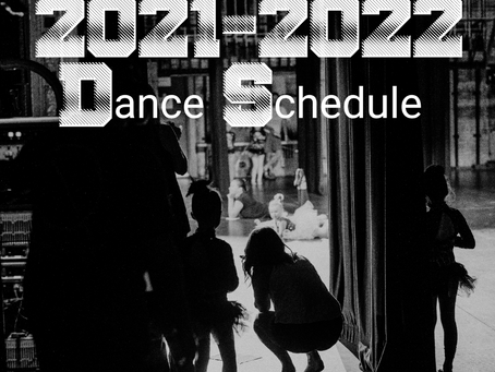 2021-22 FALL/WINTER DANCE SCHEDULE IS HERE!