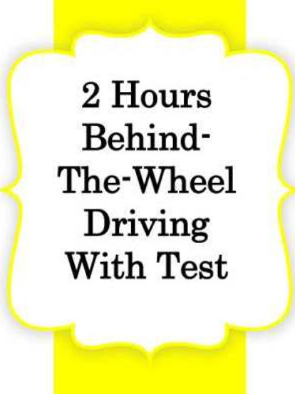 2hrs Behind the Wheel Instruction + Test