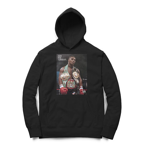 Iron Mike Go Be Great Limited Edition Hoodie