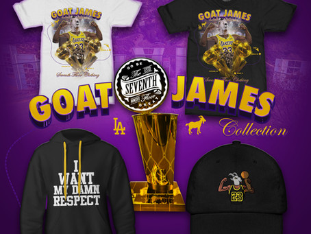 """7TH FLOOR DROPS THE """"GOAT JAMES"""" COLLECTION AFTER LEBRON JAMES WINS 4TH TITLE"""