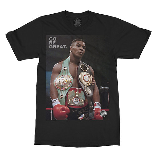 Iron Mike Go Be Great Limited Edition Tee