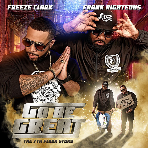 """""""Go Be Great"""" autograph CD by Freeze Clark and Frank Righteous"""