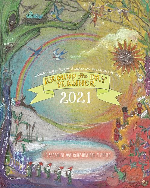 2021 Around the Day Calendar Year Planner