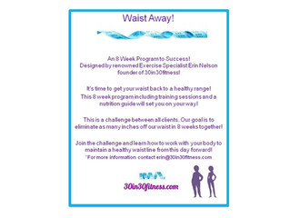 Waist Away Program!