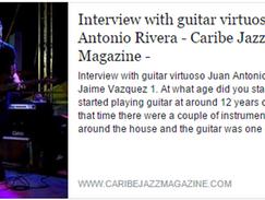 Interview with guitar virtuoso Juan Antonio Rivera - Caribe Jazz Magazine