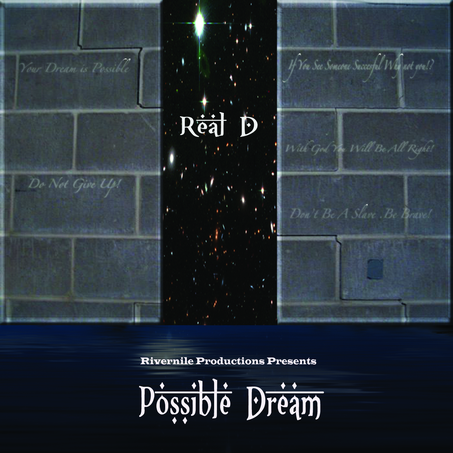 Real D - Possible Dream Mixtape