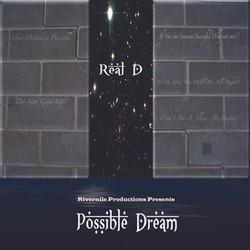 Real D - Possible Dream Mixtape