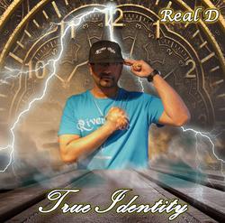 Real D - True Identity full Album 2020