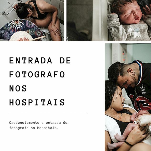 CREDENCIAMENTO E ENTRADA NOS HOSPITAIS