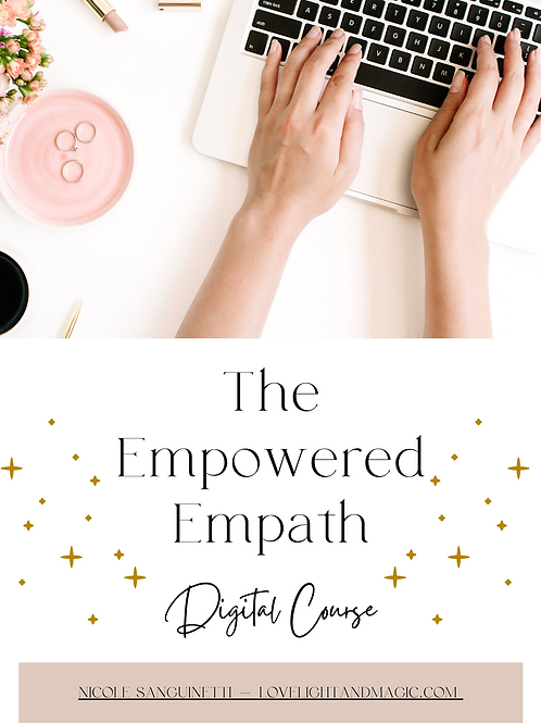 The Empowered Empath Digital Course