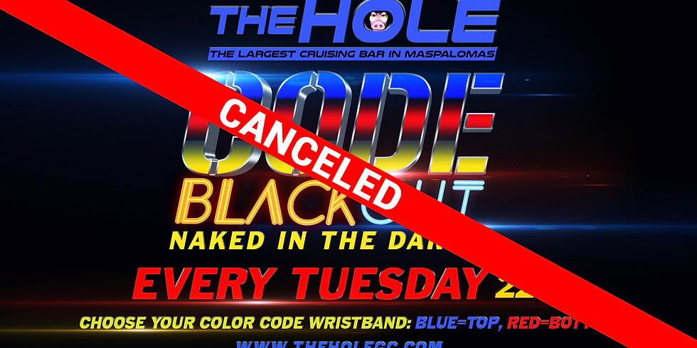 CODE BLACK OUT CANCELED DUE TO THE CORONAVIRUS