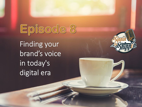 Episode 8: Finding your brand's voice in today's digital era