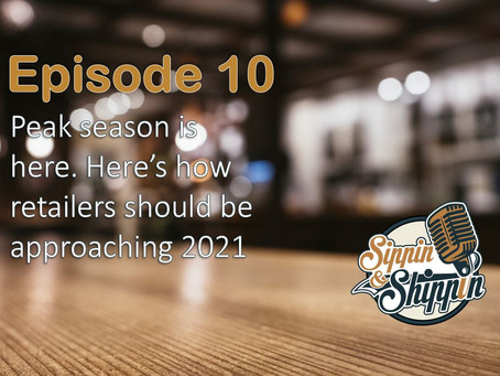 Episode 10: Peak season is here. Here's how retailers should be approaching 2021