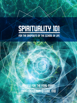 Spirituality101 For the Dropouts of the School of Life