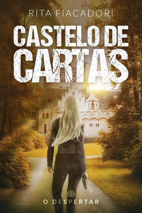 Castelo de Cartas: o despertar