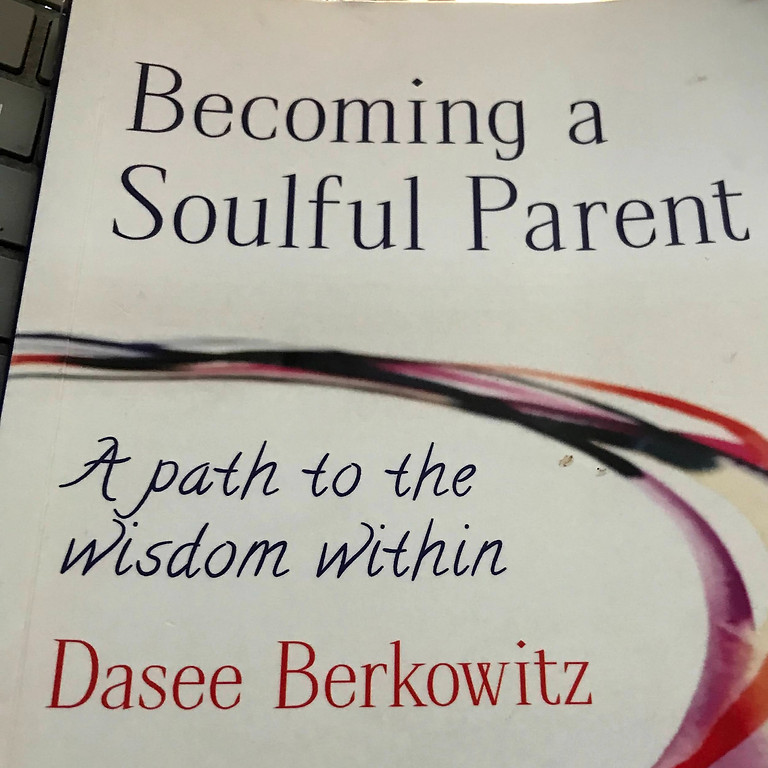 A taste of 'Becoming a Soulful Parent Workshop'