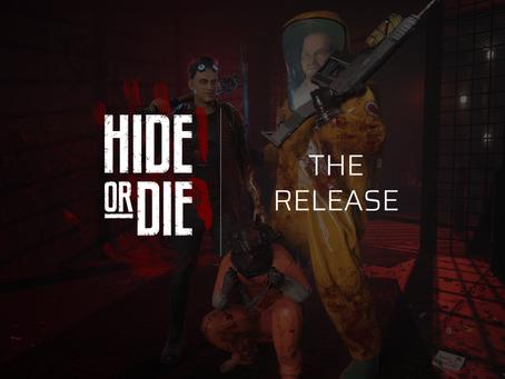 Hide Or Die: Release