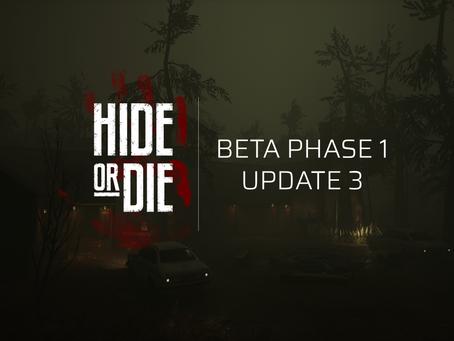 Hide Or Die: Beta Phase 1: Update 3