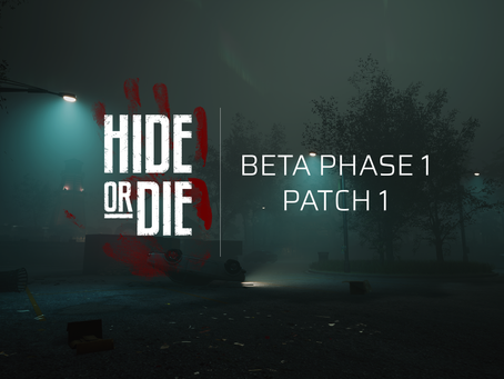 Hide Or Die: Beta Phase Patch 1