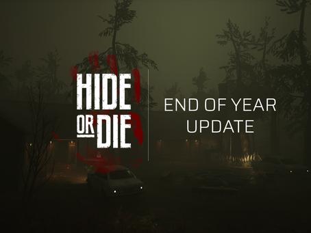 Hide Or Die: End Of Year Update