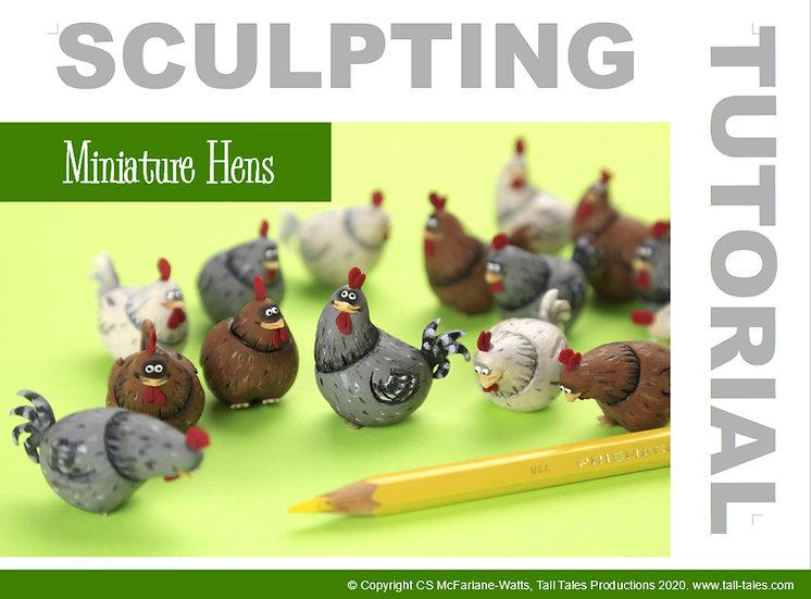 Miniature Hen Sculpture Tutorial