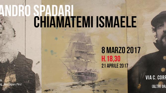 CHIAMATEMI ISMAELE - Alessandro Spadari