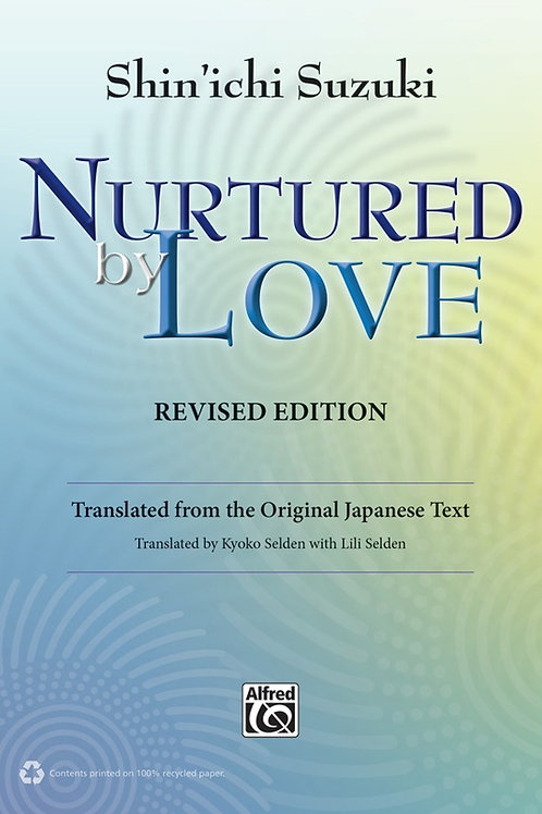 Nurtured by Love (Revised Edition)