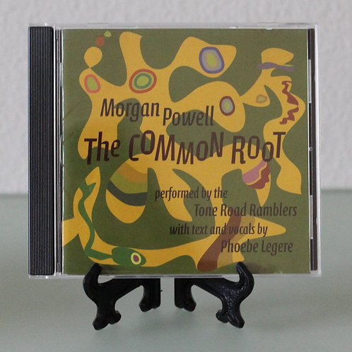 Morgan Powell: The Common Root