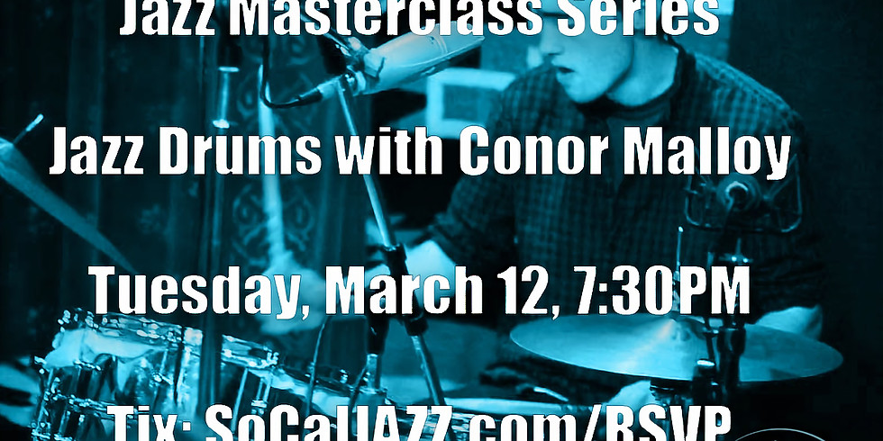 Jazz Masterclass Series: Jazz Drums with Conor Malloy