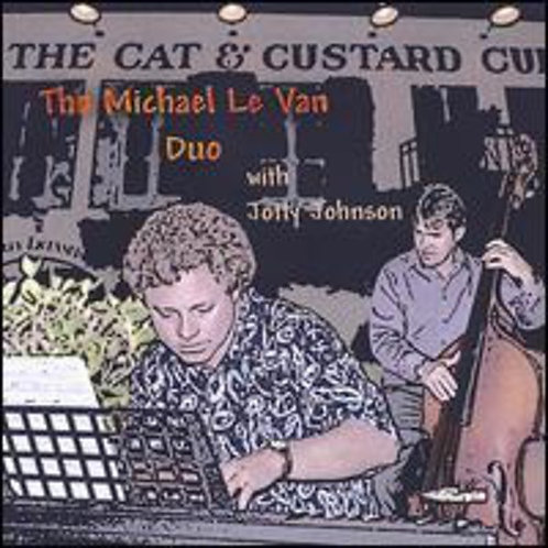The Michael Le Van Duo (2005)