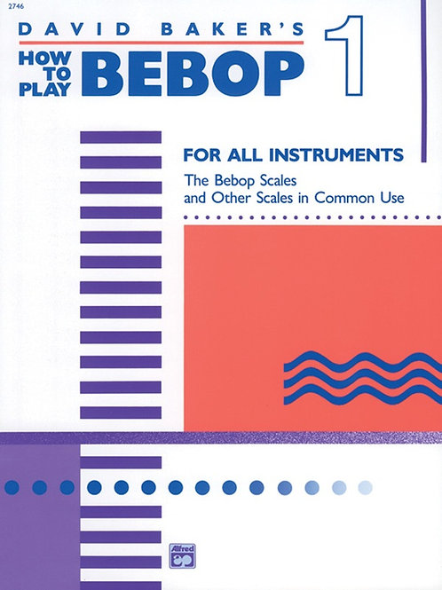 How to Play Bebop, Vol 1