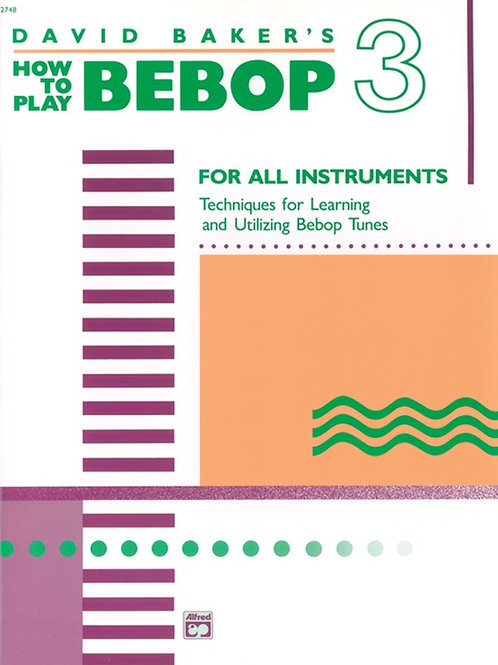 How to Play Bebop, Vol 3