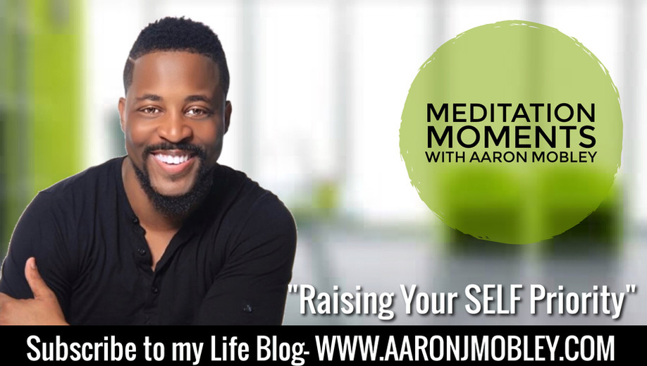 "Raising Your ""Self"" Priority"