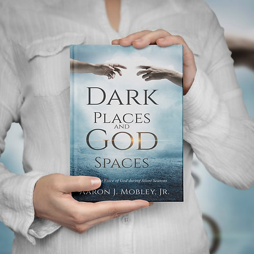Dark Places and God Spaces