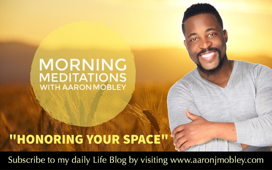 Honoring Your Space