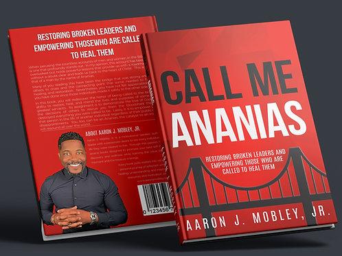 Call Me Ananias